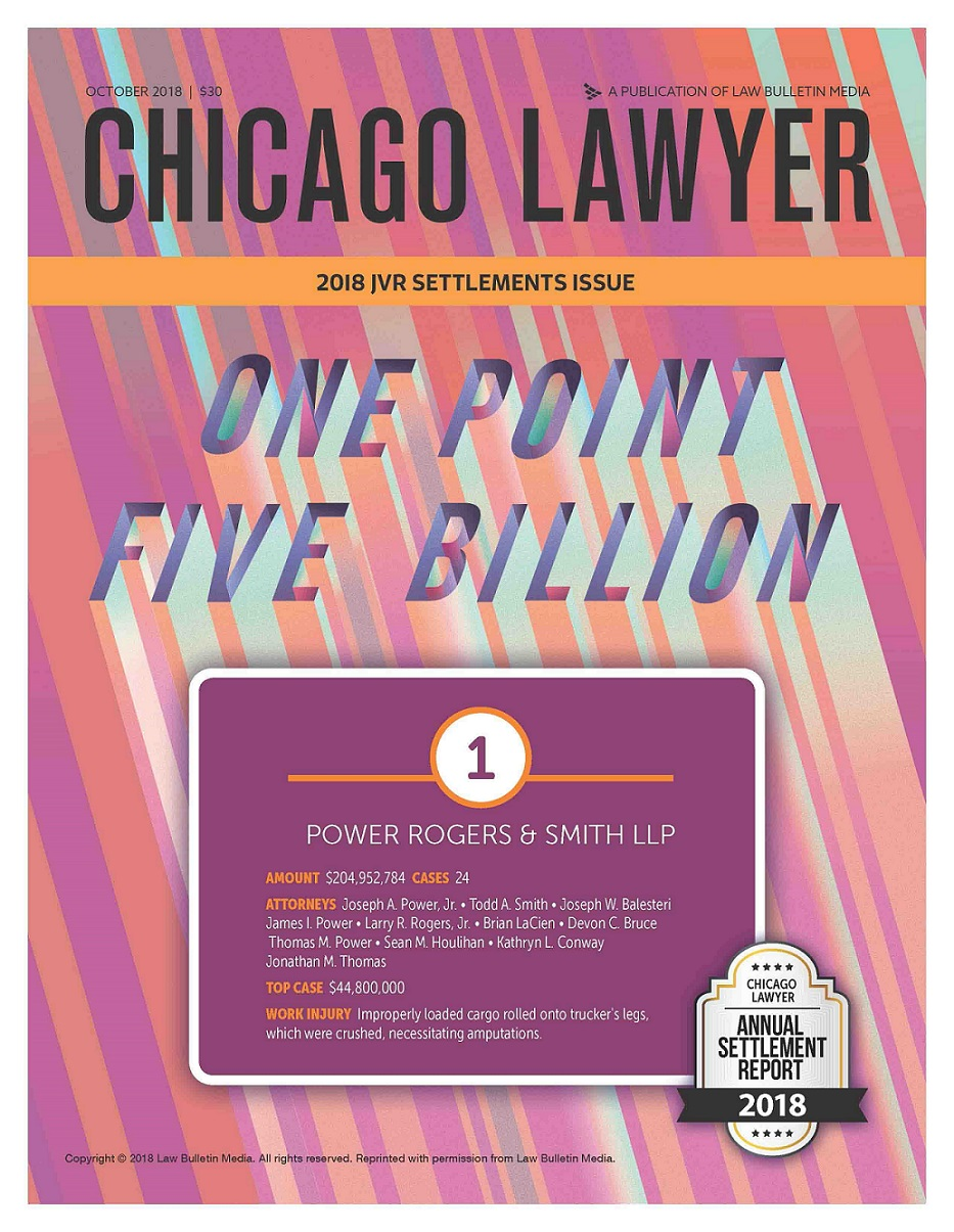 Chicago Lawyer Annual Settlement Report 2018 featuring Power Rogers & Smith
